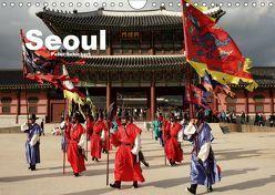 Seoul (Wandkalender 2019 DIN A4 quer) von Schickert,  Peter