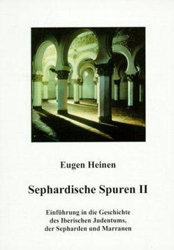 Sephardische Spuren von Heinen,  Eugen