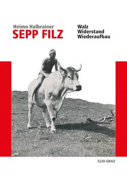 Sepp Filz von Halbrainer,  Heimo