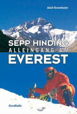 Sepp Hinding – Alleingang am Everest von Brunnthaler,  Adolf