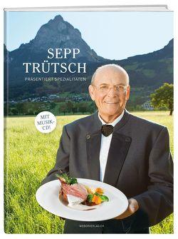 Sepp Trütsch serviert Spezialitäten von Trütsch,  Sepp