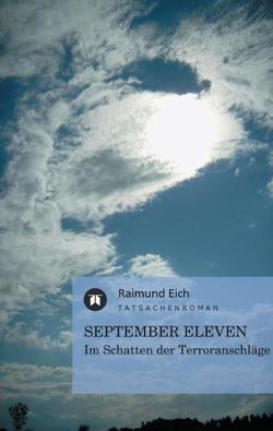 September Eleven von Eich,  Raimund