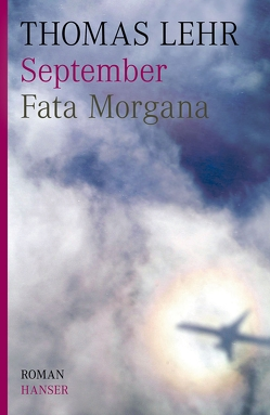 September. Fata Morgana von Lehr,  Thomas