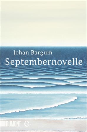 Septembernovelle von Bargum,  Johan, Wetzig,  Karl-Ludwig