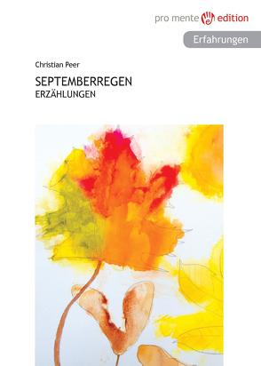 Septemberregen von Peer,  Christian
