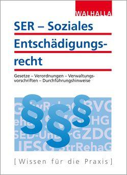 SER – Soziales Entschädigungsrecht von Walhalla Fachredaktion