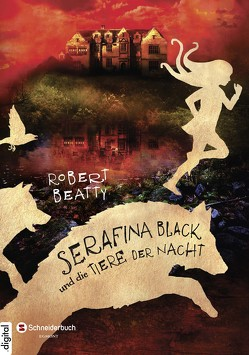 Serafina Black, Band 02 von Beatty,  Robert, Weingran,  Katrin
