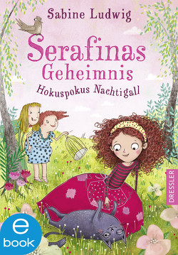 Serafinas Geheimnis von Grigo,  Pe, Ludwig,  Sabine
