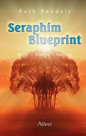 Seraphim Blueprint von Brandin,  Alex, Rendely,  Ruth, Romberg,  Mascha