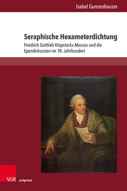 Seraphische Hexameterdichtung von Gunzenhauser,  Isabel