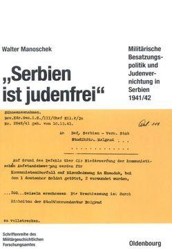 """""""Serbien ist judenfrei"""" von Manoschek,  Walter"""