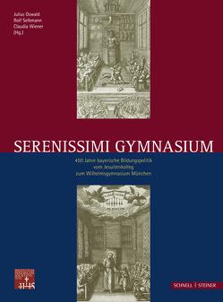 Serenissimi Gymnasium von Kagerer,  Katharina, Karnapp,  Verena, Oswald,  Julius, Putz,  Hannelore, Selbamnn,  Rolf, Selbmann,  Rolf, Wiener,  Claudia