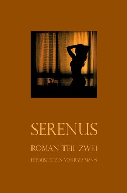 Serenus von Mann,  Raya