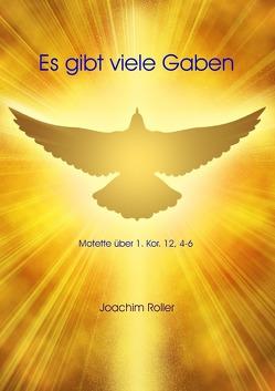 Serie I: Epistelmotetten / Es gibt viele Gaben von Roller,  Joachim