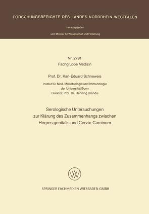 Serologische Untersuchungen zur Klärung des Zusammenhangs zwischen Herpes genitalis und Cervix-Carcinom von Schneweis,  Karl-Eduard