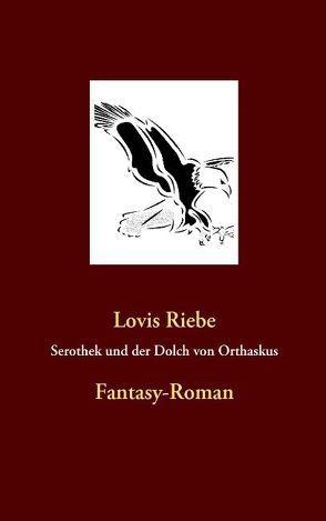 Serothek von Riebe,  Lovis