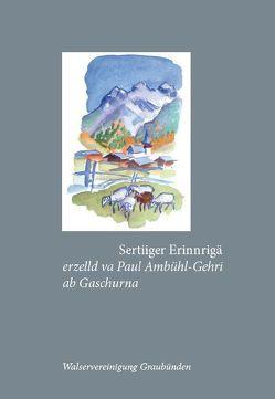 Sertiiger Erinnrigä von Ambühl,  Annemarie, Ambühl,  Thomas, Ambühl-Gehri,  Paul, Gadmer,  Thomas