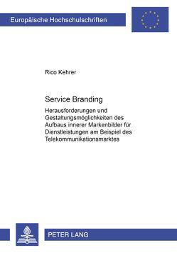 Service Branding von Kehrer,  Rico
