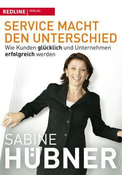 Service macht den Unterschied von Hübner,  Sabine