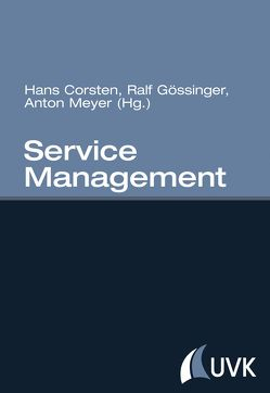 Service Management von Corsten,  Hans, Gössinger,  Ralf, Meyer,  Anton