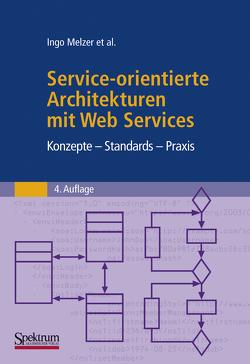 Service-orientierte Architekturen mit Web Services von Melzer,  Ingo