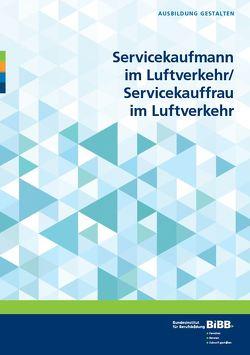 Servicekaufmann im Luftverkehr/Servicekauffrau im Luftverkehr von Bareither,  Sabine, Galwas,  Martina