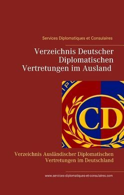 Services Diplomatiques et Consulaires von Com,  Services-Diplomatiques-et-Consulaires, Duthel,  Heinz