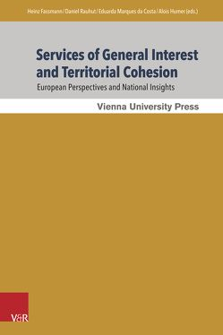 Services of General Interest and Territorial Cohesion von Fassmann,  Heinz, Humer,  Alois, Marques da Costa,  Eduarda, Rauhut,  Daniel