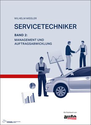 Servicetechniker Band 2 von Missler,  Wilhelm