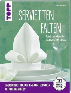 Servietten falten (kreativ.startup.) von Holl,  Sieglinde