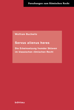 Servus alienus heres von Buchwitz,  Wolfram