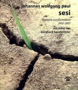 Sesi von Hausleithner,  Burghard, Paul,  Johannes W