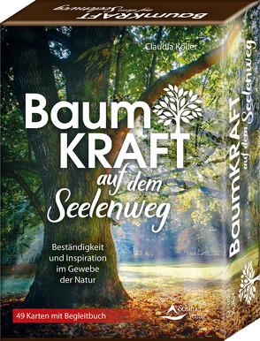 SET – Baumkraft auf dem Seelenweg von Köller,  Claudia