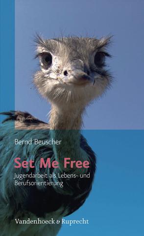 Set Me Free von Beuscher,  Bernd