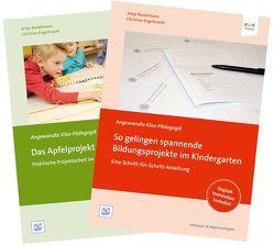 """Set """"So gelingen spannende Bildungsprojekte im Kindergarten"""" und """"Das Apfelprojekt"""" von Bostelmann,  Antje, Engelbrecht,  Christian"""