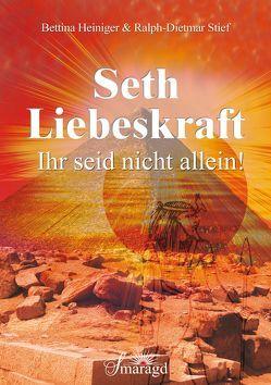 Seth – Liebeskraft von Heiniger,  Bettina, Stief,  Ralph-Dietmar