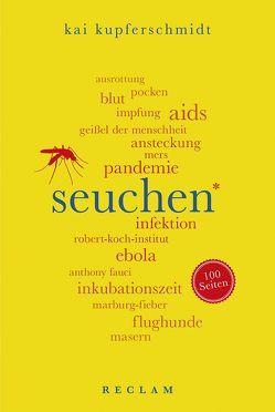 Seuchen. 100 Seiten von Kupferschmidt,  Kai