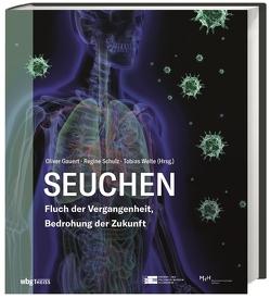 Seuchen von Gauert,  Oliver, Schulz,  Regine, Welte,  Tobias