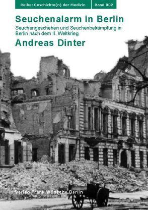 Seuchenalarm in Berlin von Dinter,  Andreas