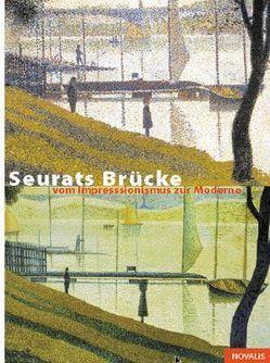 Seurats Brücke von Frensch,  Michael