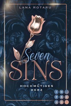 Seven Sins 1: Hochmütiges Herz von Rotaru,  Lana