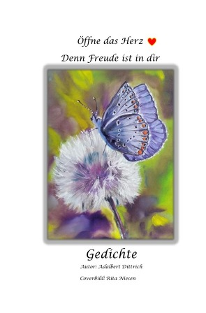 Sevenheart Lyrics / Öffne das Herz, denn Freude ist in Dir von Dittrich,  Adalbert