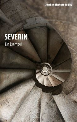 Severin von Elschner-Sedivy,  Joachim