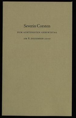 Severin Corsten zum achtzigsten Geburtstag am 8. Dezember 2000 von Schmitz,  Wolfgang, Staub,  Kurt H