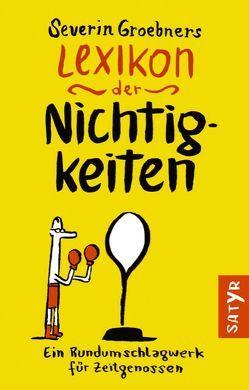 Severin Groebners Lexikon der Nichtigkeiten von Severin,  Groebner