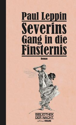 Severins Gang in die Finsternis von Ballhausen,  Thomas, Leppin,  Paul