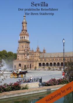 Sevilla – Der praktische Reiseführer für Ihren Städtetrip von Bauer,  Angeline