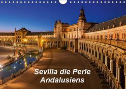 Sevilla die Perle Andalusiens (Wandkalender 2019 DIN A4 quer) von 2016 Atlantismedia,  (c)