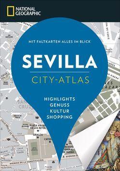 NATIONAL GEOGRAPHIC City-Atlas Sevilla von Bascot,  Séverine, Lagrange-Leader,  Florence