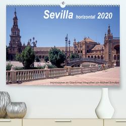 Sevilla horizontal 2020 (Premium, hochwertiger DIN A2 Wandkalender 2020, Kunstdruck in Hochglanz) von Schultes,  Michael
